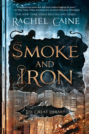 Book Review: Smoke and Iron (4th book in Rachel Caine's Great Library series)