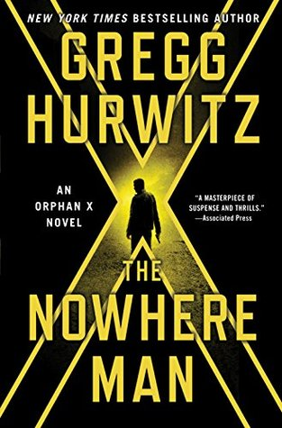 Book Review: Books 2-4 of the Orphan X series by Gregg Hurwitz, including Nowhere Man (book 2)