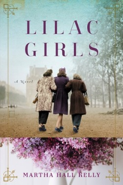 Book Review: Lilac Girls - WWII-era historical fiction