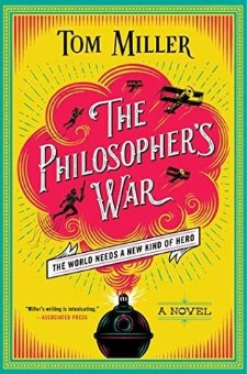 Book Review: The Philosophers War by Tom Miller